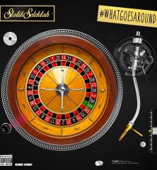 statik-selektah-what-goes-around